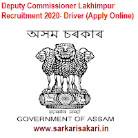 Deputy Commissioner Lakhimpur Recruitment 2020- Driver (Apply Online)