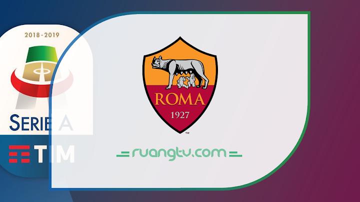 Nonton Live Streaming A.S. Roma Malam Ini Maret 2019