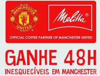 Cadastrar Promoção Melitta Manchester United 48H Experiências - Viagem Inglaterra