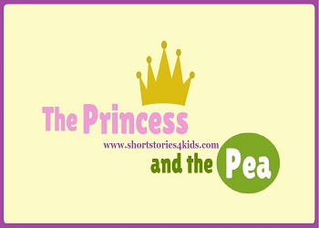 The Princess and The Pea - Short Story for Kids
