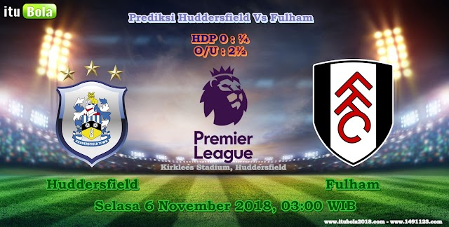 Prediksi Huddersfield Vs Fulham  - ituBola