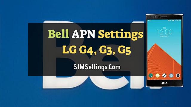 Bell APN Settings LG G4
