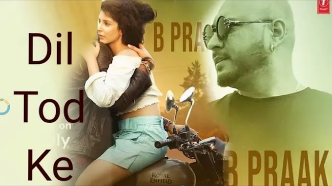 Dil Tod Ke WhatsApp Status | B Praak Song | Sad WhatsApp Status Video Download | Dil Tod Ke Hasti Ho Mera Status