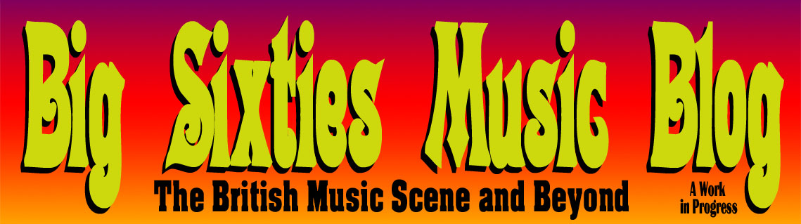 Big Sixties Music Blog