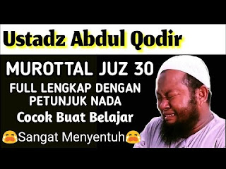 Murottal Al Quran Ustadz Abdul Qodir Mp3 Download