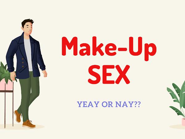 5 Alasan Suami Suka Make-Up Sex
