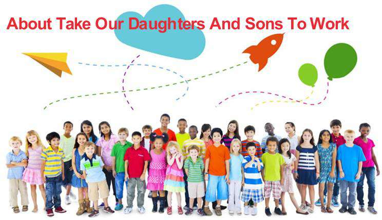 Take Our Daughters and Sons to Work Day Wishes Photos