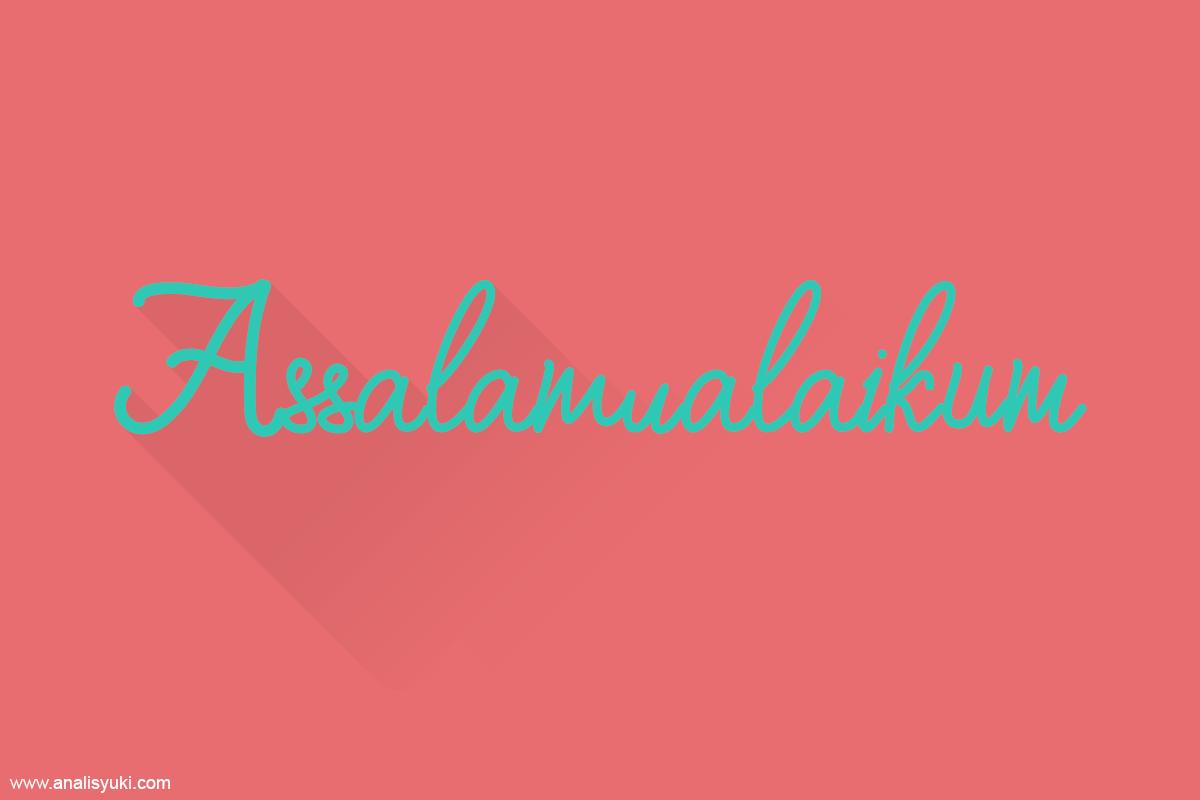 Cara Membuat Assalamualaikum di Postingan Blog