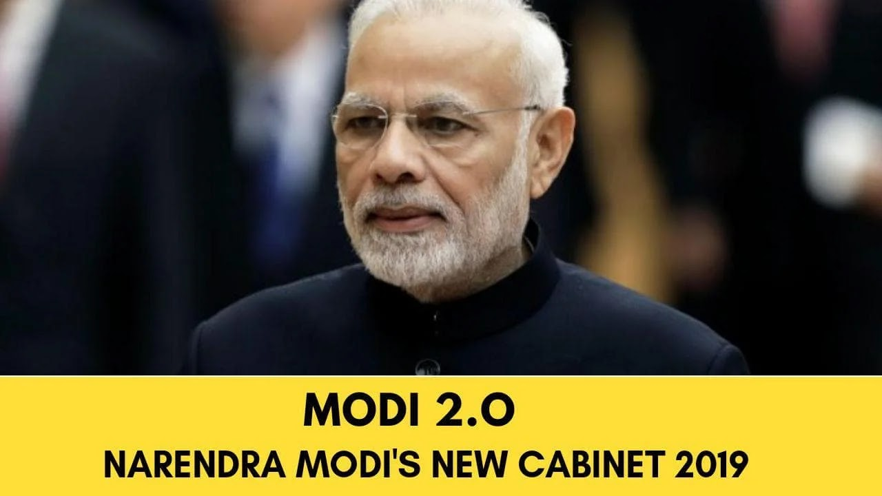 Narendra Modi's new Cabinet - Full list of new Council of Ministers 2019