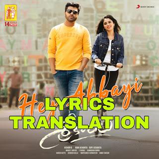 Hey Abbayi Lyrics in English | With Translation | – Sreekaram