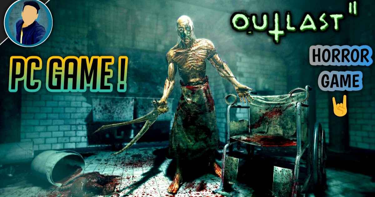 Highly Compressed Outlast 2 Horror Game For Pc Piyush
