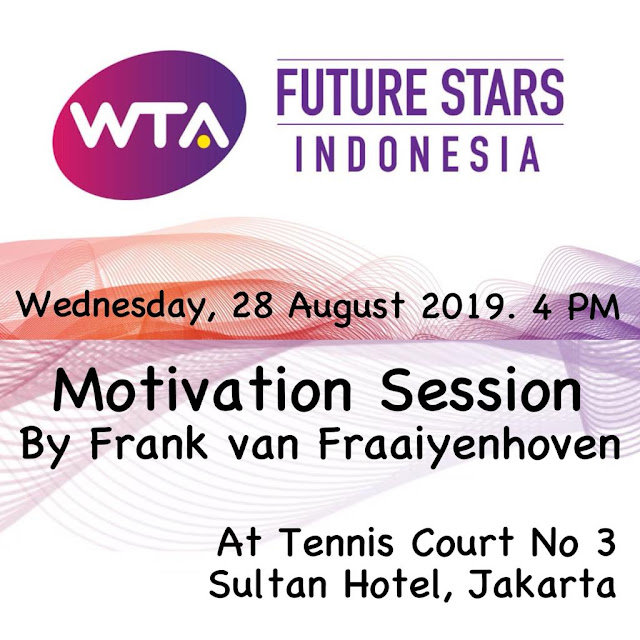WTA FUTURE STARS - Indonesia Qualification: Motivation Session by Frank Van Fraaiyenhoven