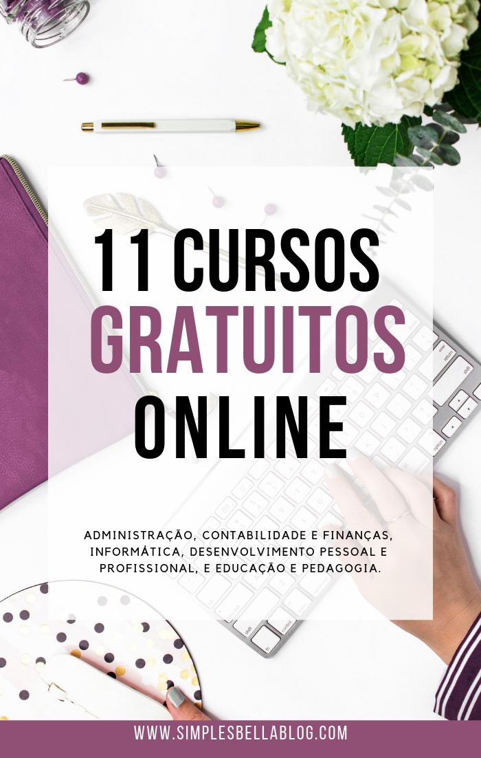 11 CURSOS GRATUITOS ONLINE – Com certificado de conclusão de curso nas áreas de administração, contabilidade e finanças, informática, desenvolvimento pessoal e profissional, e educação e pedagogia.