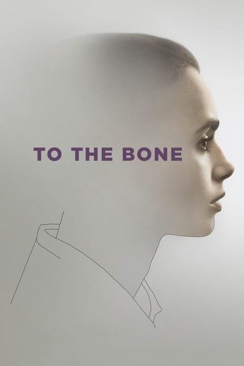 To The Bone Film Deutsch