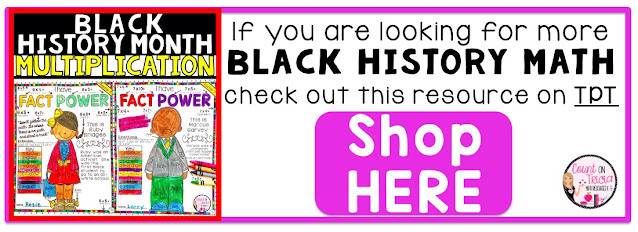 Black History Month Math Activities for 3rd Grade Math, 4th Grade Math and 5th Grade Math Students