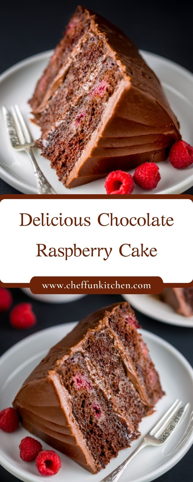 Delicious Chocolate Raspberry Cake