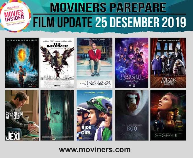 FILM UPDATE 25 DESEMBER 2019