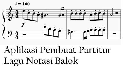 2 Aplikasi Pembuat Partitur Lagu Notasi Balok Yang Sering Digunakan Komposer Lagu