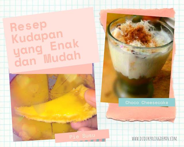 Resep Pie Susu Teflon dan Choco Cheesecake