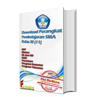 Download Perangkat Pembelajaran SMA Kelas XI (11) - ( RPP Silabus SK dan KD KKM Pemetaan Program Semester Program Tahunan )