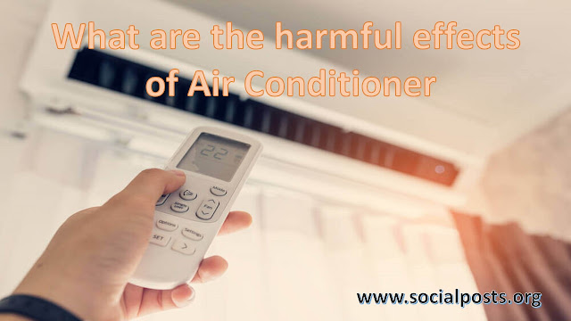 Side effects of air conditioner on Environment