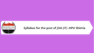 Syllabus for the post of JOA (IT) -HPU Shimla