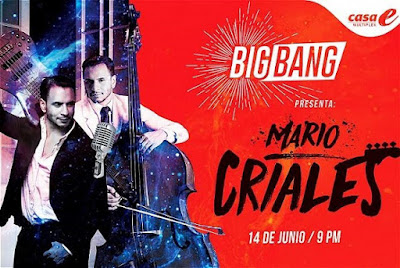 BIG BANG EN CASA E PRESENTA: MARIO CRIALES EN CONCIERTO