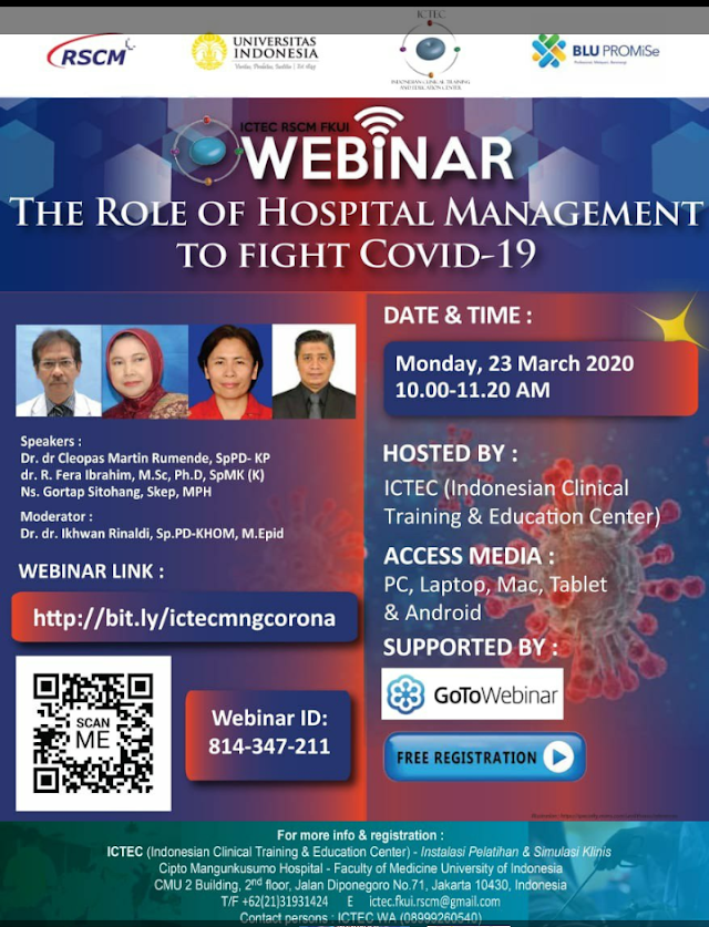 "Webinar ICTEC RSCM FKUI: ""The Role of Hospital Management to Fight Covid-19""  Senin, 23 Maret 2020  Jam 10.00-11.20 WIB  Gratis!"
