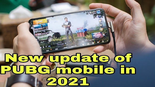 New update of PUBG mobile in 2021