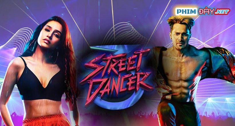 VŨ ĐIỆU ĐƯỜNG PHỐ 3D - Street Dancer 3d (2020)