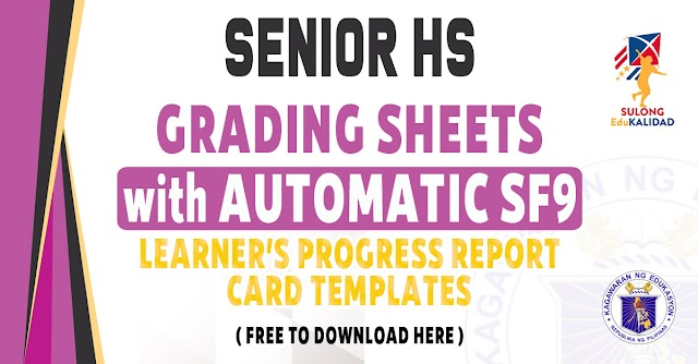 GRADING SHEETS WITH AUTOMATIC SCHOOL FORM 9 FOR SENIOR HS - FREE DOWNLOAD