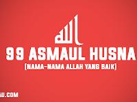 Mengenal 99 Asmaul Husna dan Penjelasannya