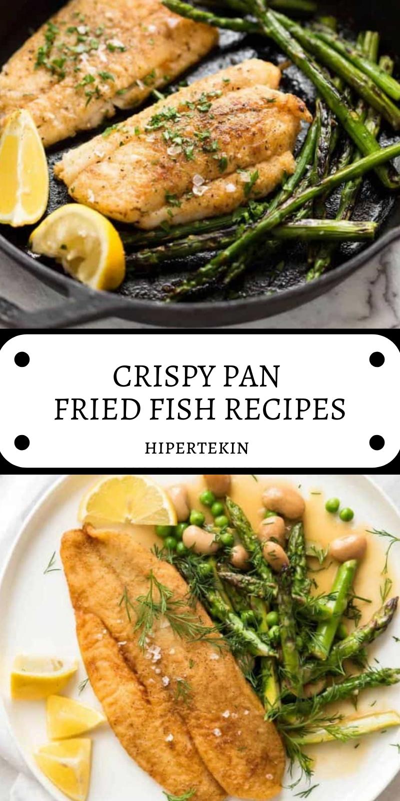 CRISPY PAN FRIED FISH RECIPES