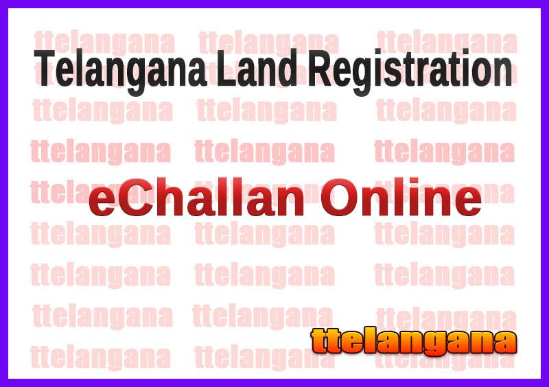 Telangana TS Land Registration eChallan Online
