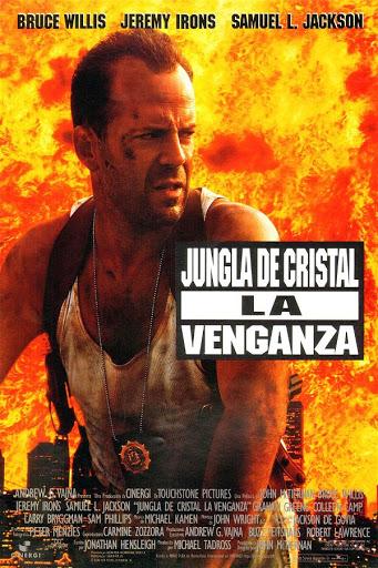 La jungla de cristal 3 La venganza