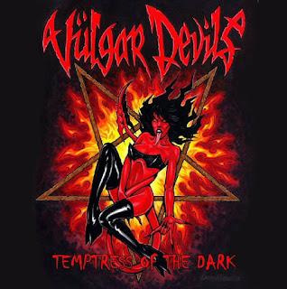 """Το τραγούδι των Vulgar Devils """"Devil Love"""" από τον δίσκο """"Temptress Of The Dark"""""""