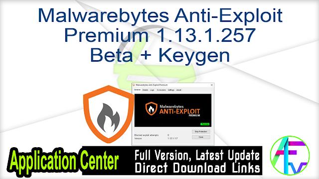 Malwarebytes Anti-Exploit Premium 1.13.1.257 Beta + Keygen