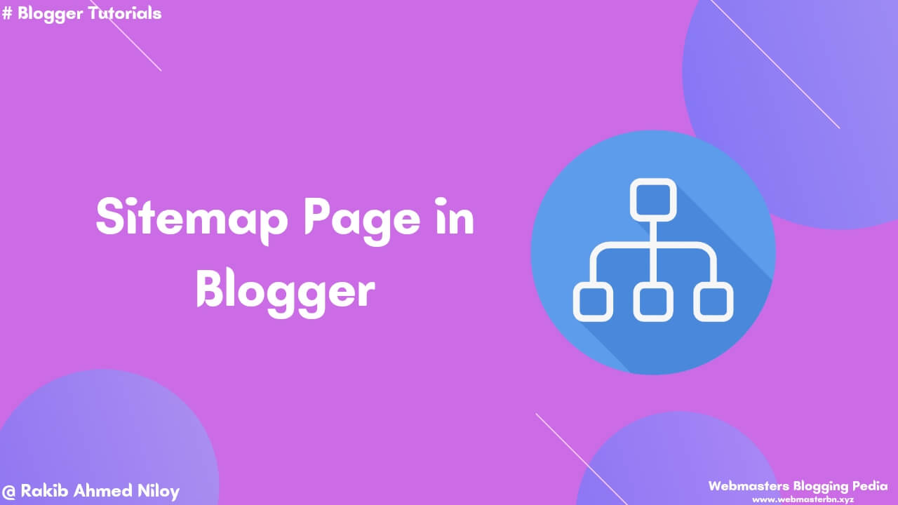 How to make sitemap page in blogger by Webmasters blogging pedia