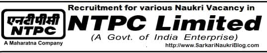 Naukri Vacancy Recruitment in NTPC