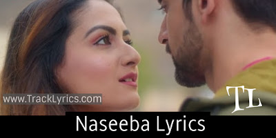 naseeba-new-punjabi-song-lyrics-shaan-kunwar-juneja-2019