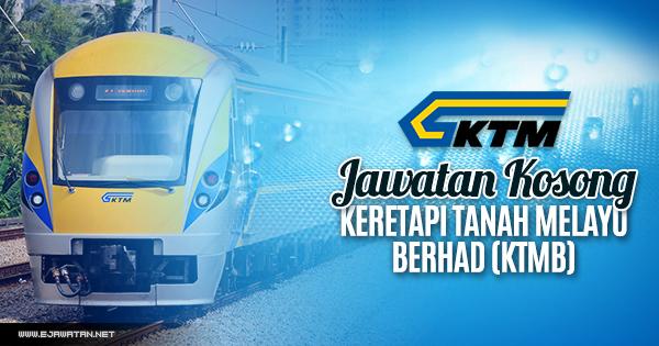 jawatan kosong Keretapi Tanah Melayu Berhad (KTMB) 2018