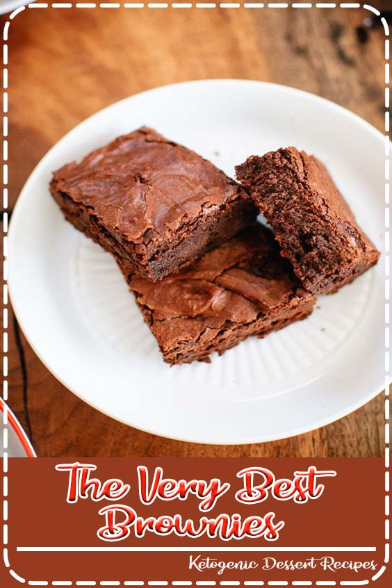 chewy and fudgy brownies made from scratch The Very Best Brownies