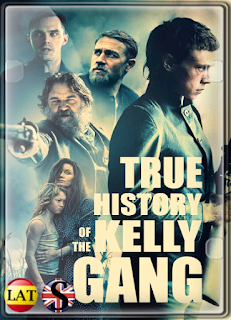La Verdadera Historia de la Banda de Kelly (2020) HD 720P LATINO/INGLES