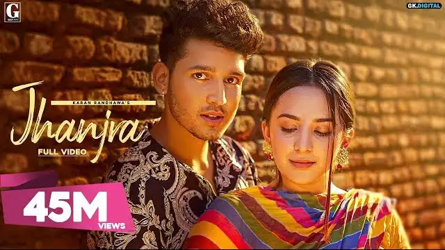 Jhanjra Song Lyrics | Karan Randhawa | Geet MP3