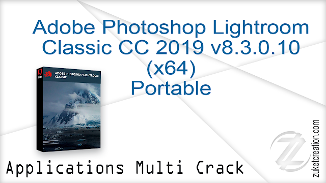 Adobe Photoshop Lightroom Classic CC 2019 v8.3.0.10 (x64) Portable   |   1.02 GB
