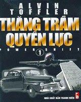 Thăng Trầm Quyền Lực 1 - Alvin Toffler