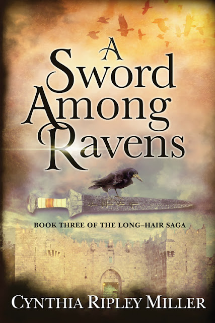 [Blog Tour] 'A Sword Among Ravens' (The Long-Hair Saga) By Cynthia Ripley Miller #HistoricalMystery #AncientWorld