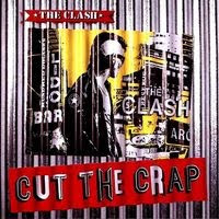 the clash - cut the crap (1985)