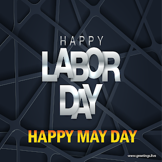 happy may day, Happy Labour day