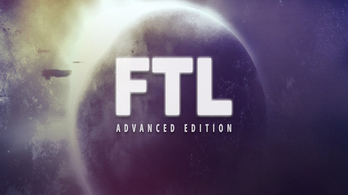 FTL: Faster Than Light – Advance Edition